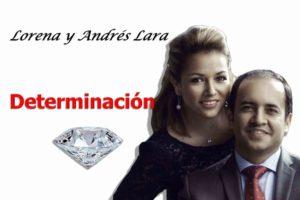 lorena y andres lara determinacion diamantes ejecutivos